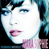 Mara Sophie Splendidly Imperfect album cover.jpg
