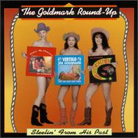 The Goldmark Round Up Steelin' From His Past album cover.jpg