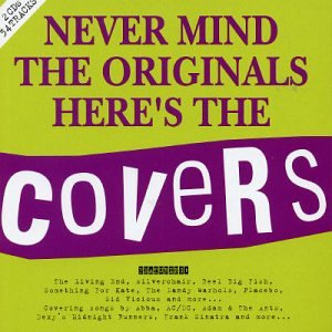 File:Never Mind The Originals Here's The Covers album cover.jpg
