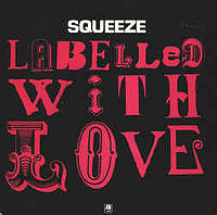 1981, Squeeze, Labelled With Love, single front cover.jpg