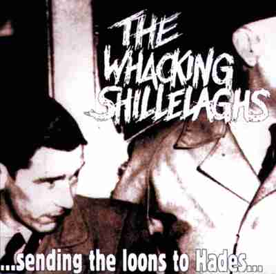 File:The Whacking Shillelaghs Sending The Loons To Hades album cover.jpg