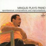 Charles Mingus Plays Piano album cover.jpg