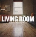 Living Room Soft And Relaxing Music album cover.jpg