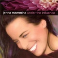 Jenna Mammina Under the Influence album cover.jpg
