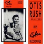 Otis Rush His Cobra Recordings album cover.jpg