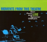 Dan Penn And Spooner Oldham Moments From This Theater album cover.jpg