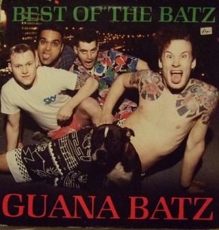 Guana Batz Best Of The Batz album cover.jpg