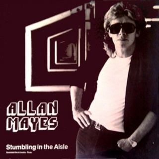 Allan Mayes Stumbling In The Aisle album cover.jpg