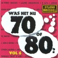 Was Het Nu 70 Of 80 Vol 6 album cover.jpg