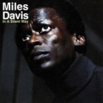 Miles Davis In A Silent Way album cover.jpg