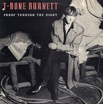 T Bone Burnett Proof Through The Night album cover.jpg