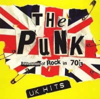 The Punk Revolution Of Rock In 70's UK Hits album cover.jpg