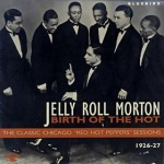 Jelly Roll Morton Birth Of The Hot album cover.jpg