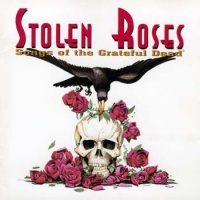 Stolen Roses Songs Of The Grateful Dead album cover.jpg