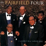 The Fairfield Four I Couldn't Hear Nobody Pray album cover.jpg