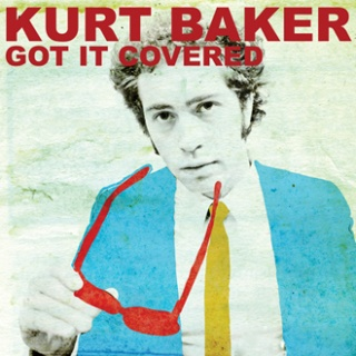 Kurt Baker Got It Covered album cover.jpg