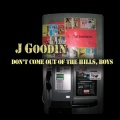 J Goodin Don't Come Out Of The Hills, Boys album cover.jpg