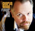 Charlie Wood Flutter And Wow album cover.jpg