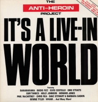 The Anti-Heroin Project It's A Live In World album cover.jpg