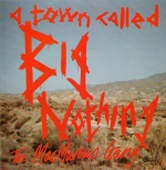 "A Town Called Big Nothing UK 7"" single front sleeve.jpg"