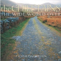 The Chieftains The Wide World Over album cover.jpg