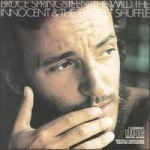 Bruce Springsteen The Wild, The Innocent And The E Street Shuffle album cover.jpg