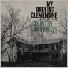 My Darling Clementine Country Darkness Vol. 1 EP cover.jpg