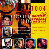 Your Guide To The North Sea Jazz Festival 2004 album cover.jpg