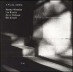 Kenny Wheeler with Lee Konitz Bill Frisell and Dave Holland Angel Song album cover.jpg