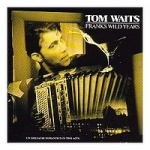 Tom Waits Frank's Wild Years album cover.jpg