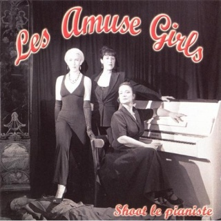 Les Amuse Girls Shoot Le Pianiste album cover.jpg