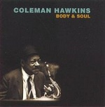 Coleman Hawkins Body And Soul album cover.jpg