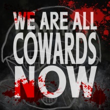 We Are All Cowards Now single artwork.jpg