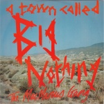 "A Town Called Big Nothing UK 12"" single front sleeve.jpg"