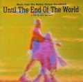 Until The End Of The World album cover 200.jpg