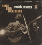 Muddy Waters More Real Folk Blues album cover.jpg