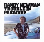 Randy Newman Trouble In Paradise album cover.jpg