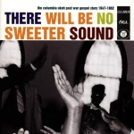 There Will Be No Sweeter Sound album cover.jpg