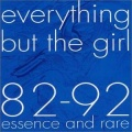Everything But The Girl 82-92 Essence & Rare album cover.jpg