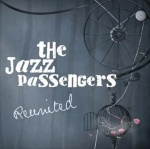 The Jazz Passengers Reunited album cover.jpg