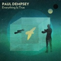Paul Dempsey Everything Is True album cover.jpg