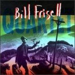 Bill Frisell Quartet album cover.jpg