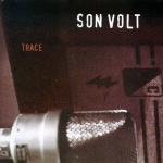 Son Volt Trace album cover.jpg