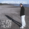 Meredith McCall The Joy In Your Heart album cover.jpg