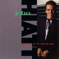 John Hiatt Warming Up To The Ice Age album cover.jpg