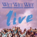Wet Wet Wet Live album cover.jpg