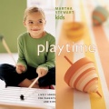 Martha Stewart Kids Playtime album cover.jpg