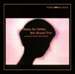 The Bill Evans Trio Waltz For Debby album cover.jpg