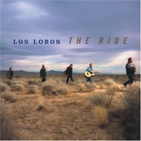 Los Lobos The Ride album cover.jpg
