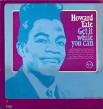 Howard Tate Get It While You Can album cover.jpg